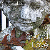 The Sound and the Love by Sal Casabianca