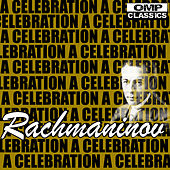 Rachmaninov: A Celebration by Various Artists