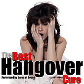 The Best Hangover Cure by Union Of Sound