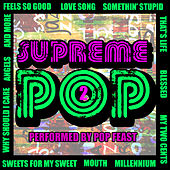 Supreme Pop, Vol. 2 by Pop Feast