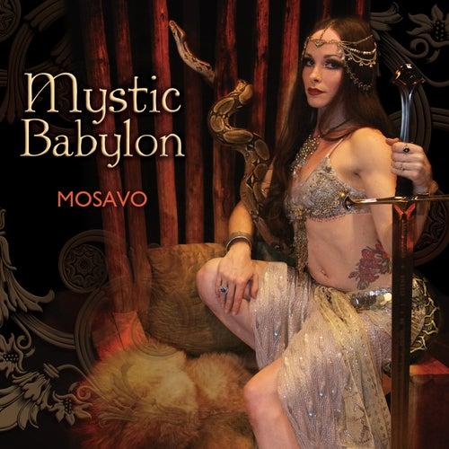Mystic Babylon by Mosavo