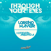 Through Your Eyes by Hidden Agenda