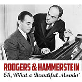 Oh, What a Beautiful Mornin' von Richard Rodgers and Oscar Hammerstein