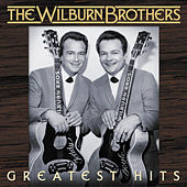 Greatest Hits by Wilburn Brothers