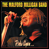 Rides Again... by Malford Milligan Band