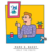 Only The Poets Mixtape (Vol. 1) by Marc E. Bassy