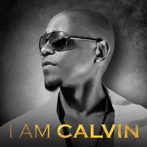 I Am Calvin by Calvin Richardson