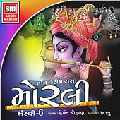 Morli (Non Stop Raas, Vol. 6) by Hemant Chauhan