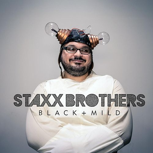 Black + Mild by The Staxx Brothers