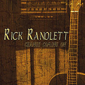 Change Coming On by Rick Randlett