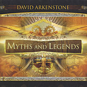 Myths and Legends by David Arkenstone