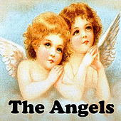 The Angels by The Angels