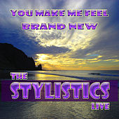 You Make Me Feel Brand New Live by The Stylistics
