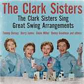The Clark Sisters Sing Great Swing Arrangements by The Clark Sisters