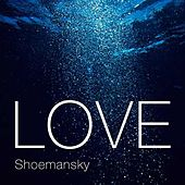 Love by Shoemansky