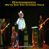 We've Got You Covered, Vol. 2 by Gunsmoke