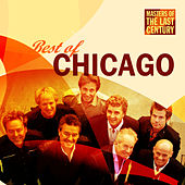Masters Of The Last Century: Best of Chicago von Chicago