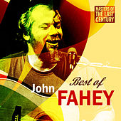 Masters Of The Last Century: Best of John Fahey by John Fahey