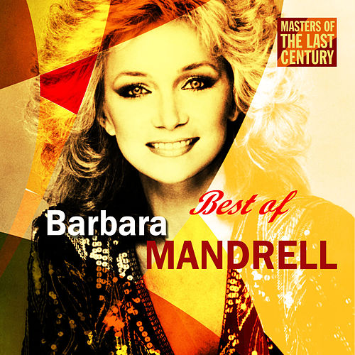 Masters Of The Last Century: Best of Barbara Mandrell by Barbara Mandrell