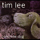 Concrete Dog by Tim Lee
