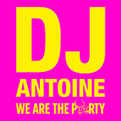 We Are the Party by Various Artists