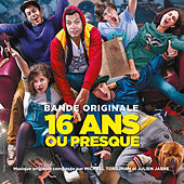 16 ans ou presque (Bande originale du film) by Various Artists