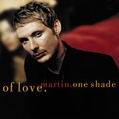 One Shade Of Love by Martin (U.S.)