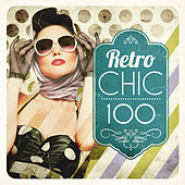 Retro Chic 100 by Various Artists