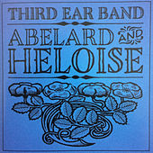 Abelard and Heloise by Third Ear Band