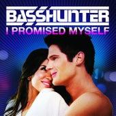 I Promised Myself by Basshunter