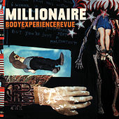 Body Experience Revue by Millionaire