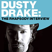 Dusty Drake: The Rhapsody Interview by Dusty Drake