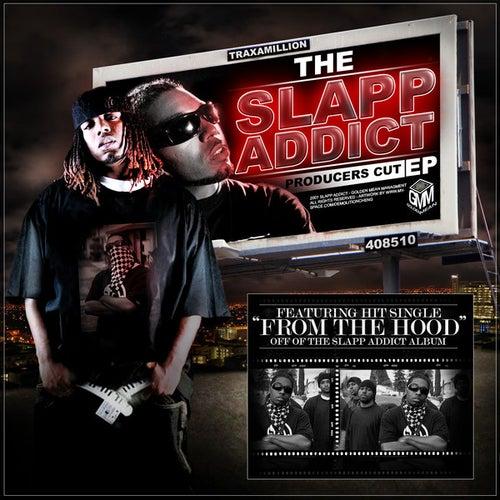 The Slapp Addict - Producers Cut Ep by Traxamillion
