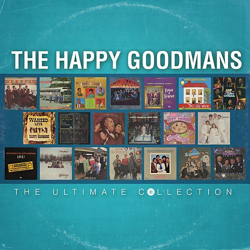 The Ultimate Collection by The Happy Goodmans