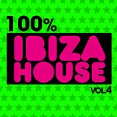 100% Ibiza House, Vol. 4 by Various Artists