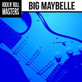 Soul Masters: Big Maybelle by Big Maybelle