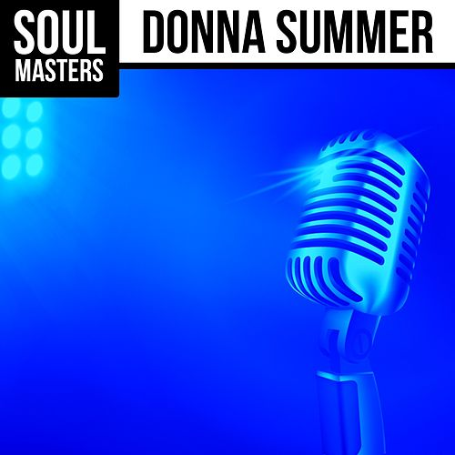 Soul Masters: Donna Summer by Donna Summer