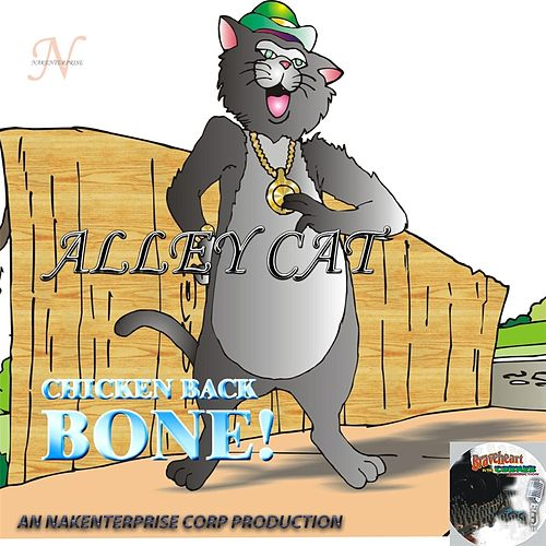 Chicken Back Bone! by Alley Cat