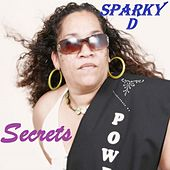 Secrets (feat. Matt Owen) by Sparky D