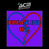 Breaking Up by Various Artists