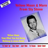 Yellow Moon & More from Sly Stone von Sly & the Family Stone
