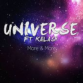 More & More by The Universe