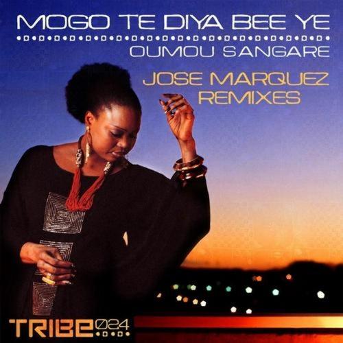 Mogo Te Diya Bee Ye (Jose Marquez Remix) by Oumou Sangare