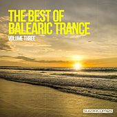 The Best Of Balearic Trance - Volume Three - EP by Various Artists
