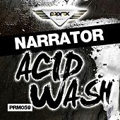 Acid Wash EP by The Narrator