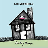 Pretty House by Liz Mitchell (Voice Of Boney M)