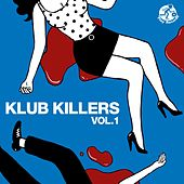 Klub Killers Vol.1 - EP by Various Artists