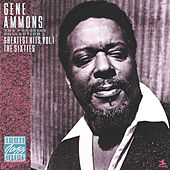 Greatest Hits, Vol. 1, The Sixties by Gene Ammons