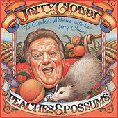 Peaches & Possums by Jerry Clower