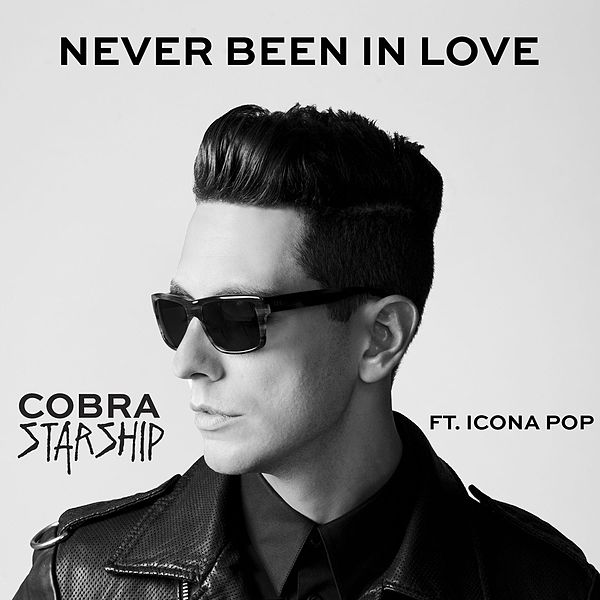 Never Been in Love Cobra Starship Never Been in Love Feat